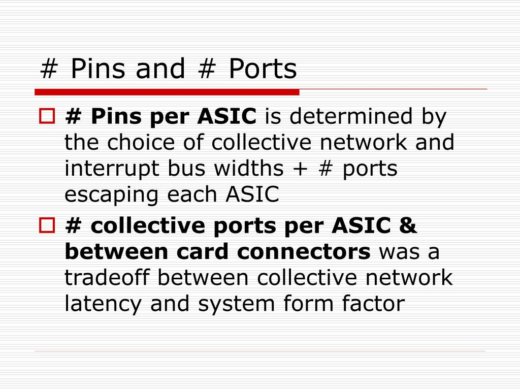 # Pins and # Ports