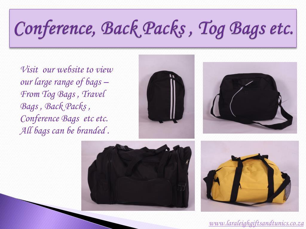 Conference, Back Packs , Tog Bags etc.
