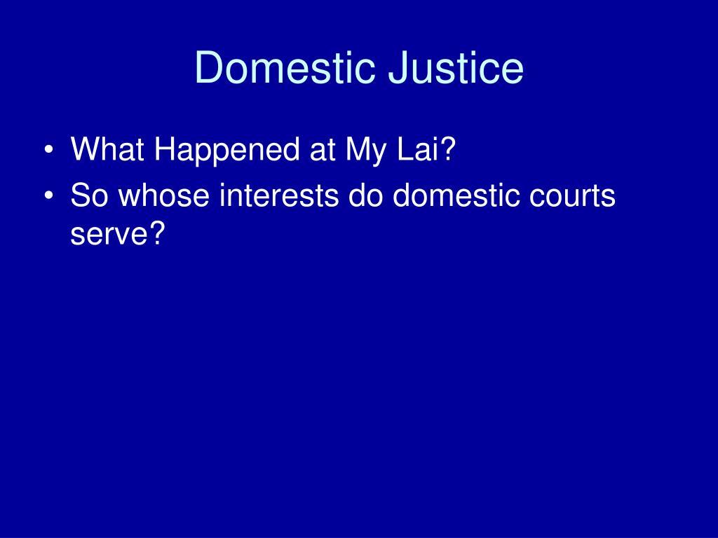 Domestic Justice