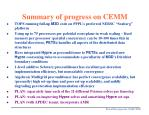 summary of progress on cemm