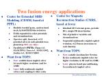 two fusion energy applications