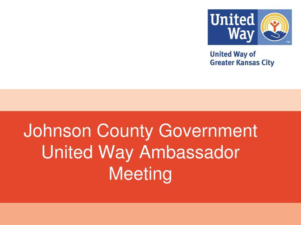 johnson county government united way ambassador meeting