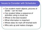 issues to consider with schedules