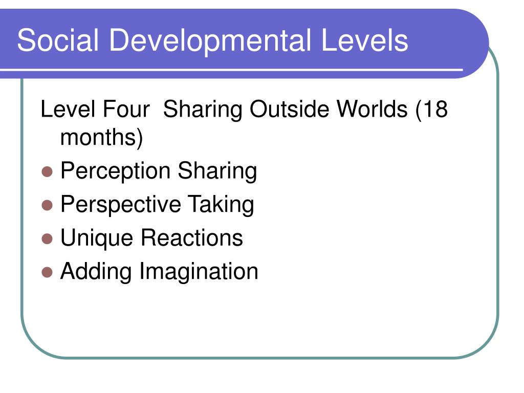 Social Developmental Levels