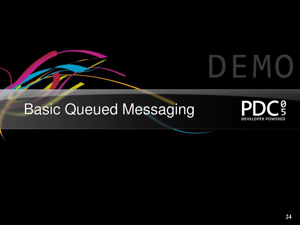 Basic Queued Messaging