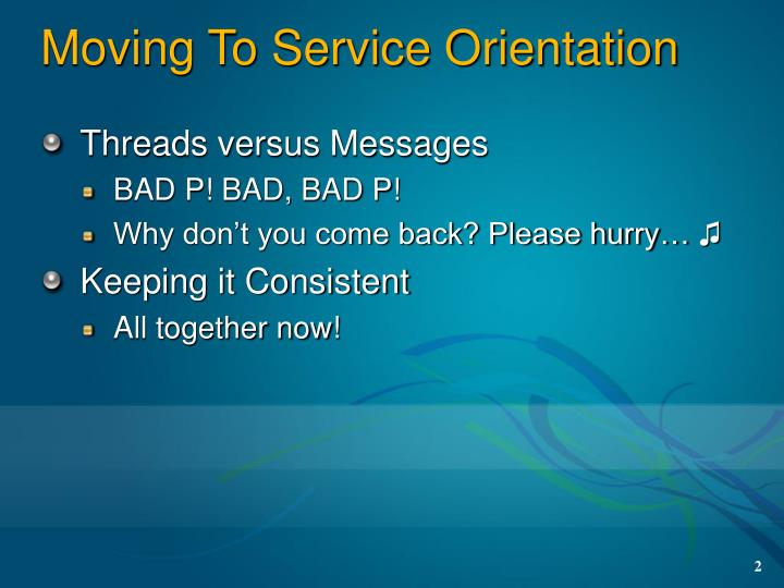 Moving to service orientation