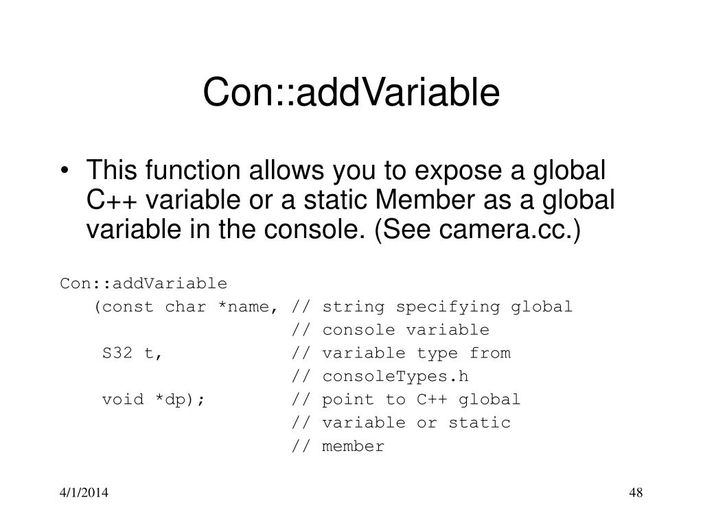 Con::addVariable