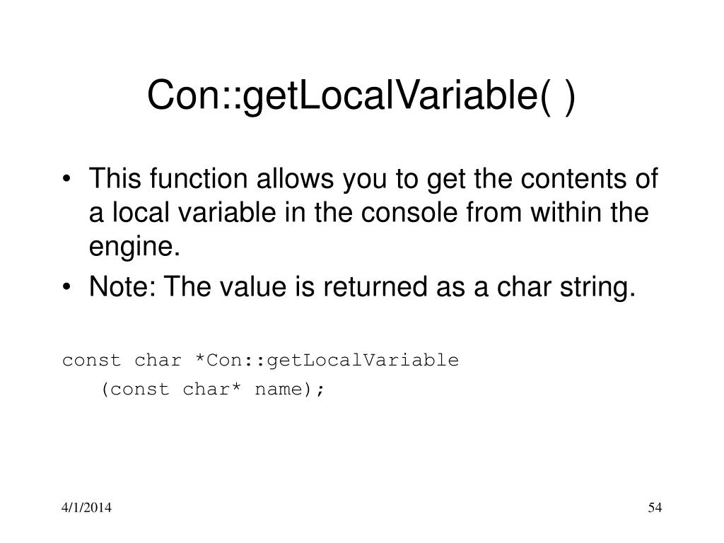 Con::getLocalVariable( )