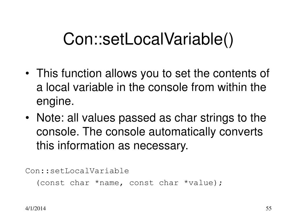 Con::setLocalVariable()