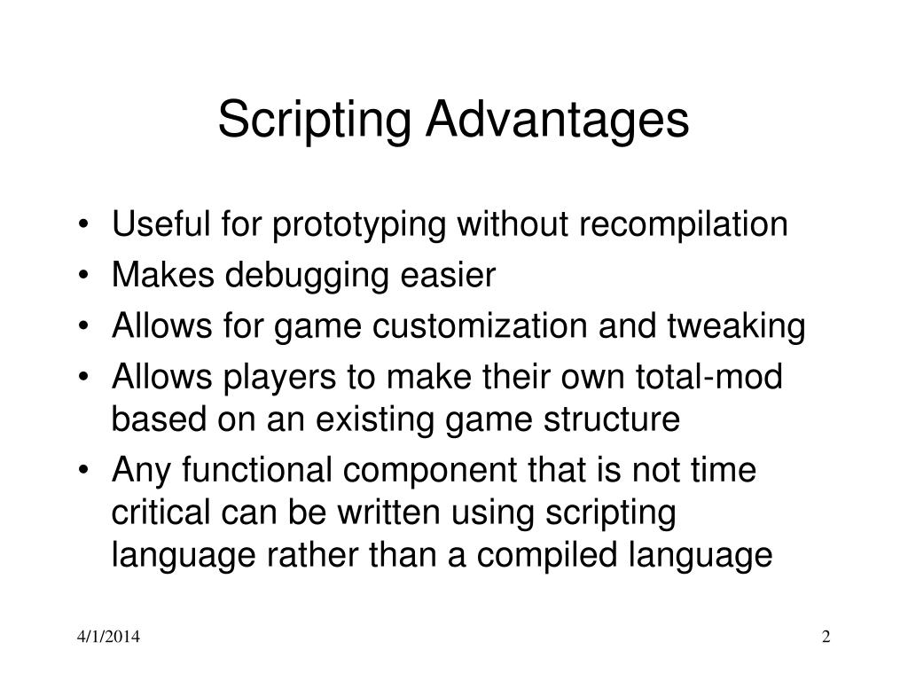 Scripting Advantages
