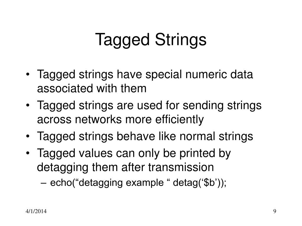 Tagged Strings