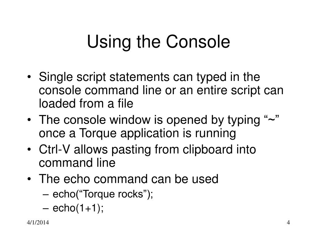 Using the Console