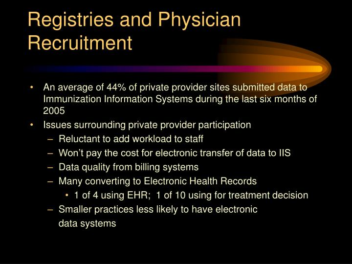 Registries and Physician Recruitment