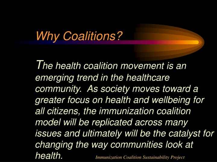 Why Coalitions?