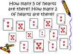 how many 5 of hearts are there how many 2 of hearts are there