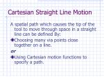 cartesian straight line motion
