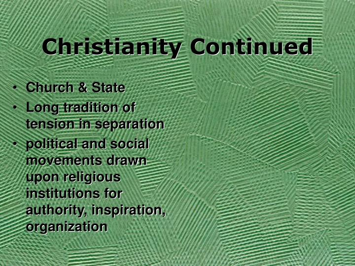 Christianity Continued