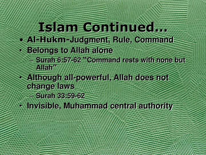 Islam Continued…