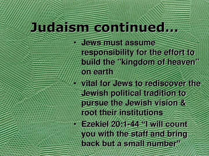 Judaism continued…