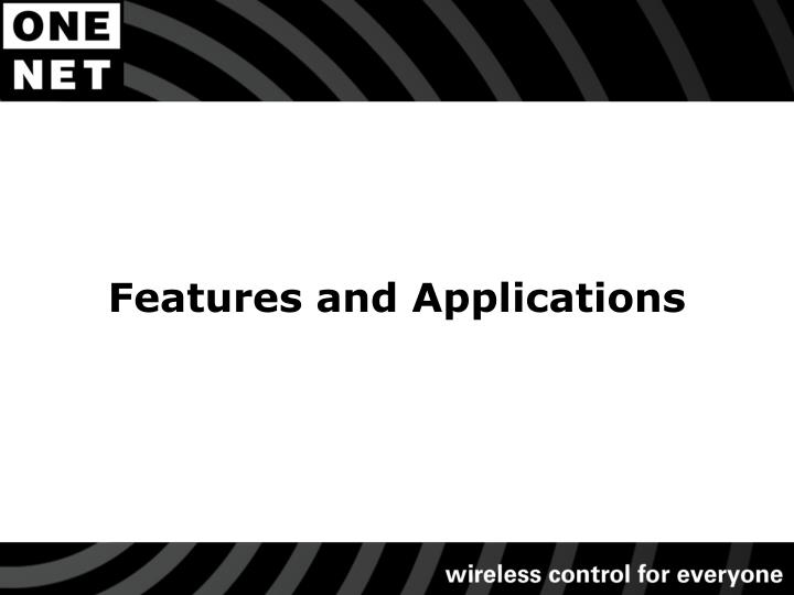Features and Applications