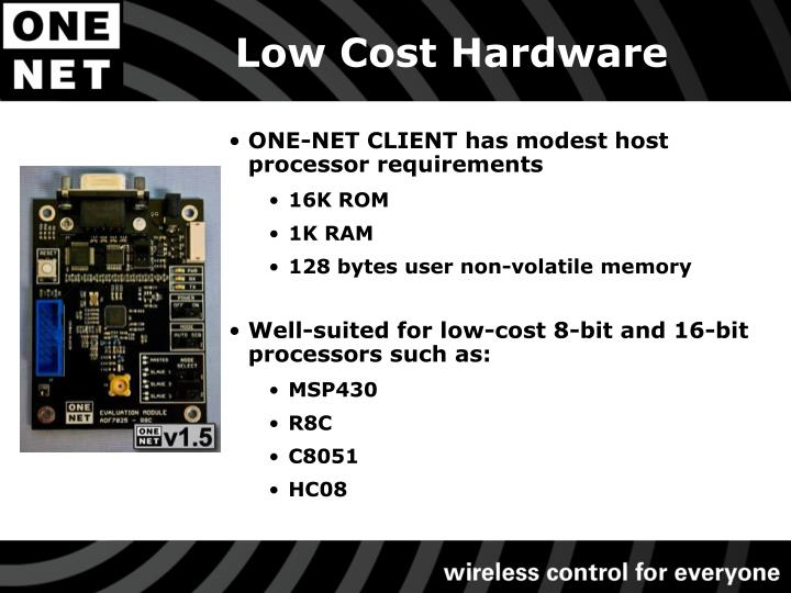 Low Cost Hardware