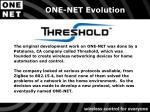 one net evolution