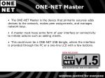 one net master