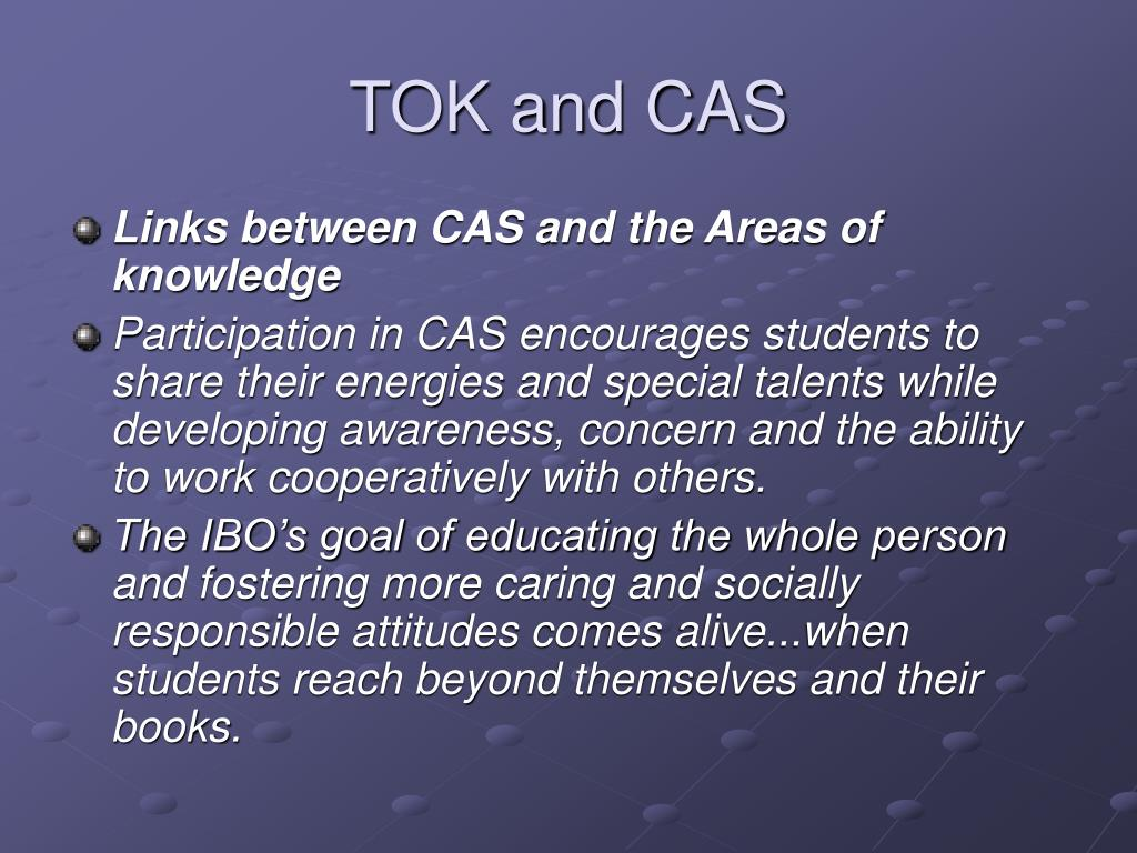 TOK and CAS