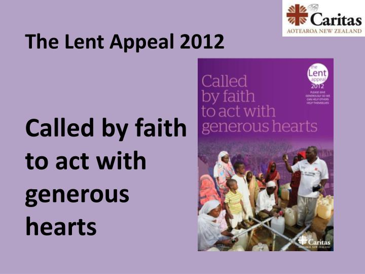 Called by faith to act with generous hearts l.jpg