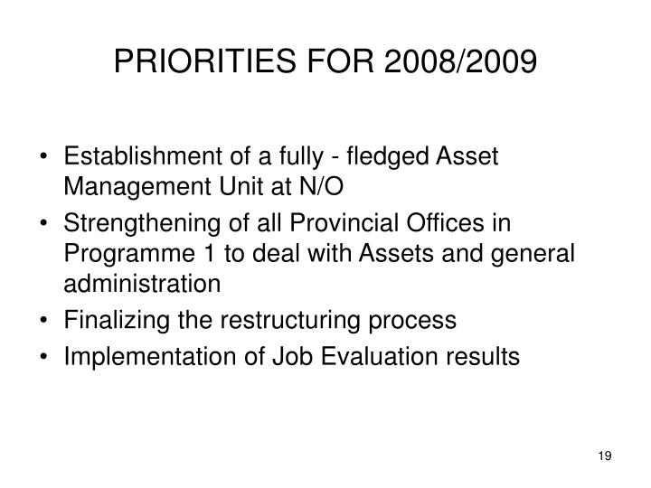 PRIORITIES FOR 2008/2009