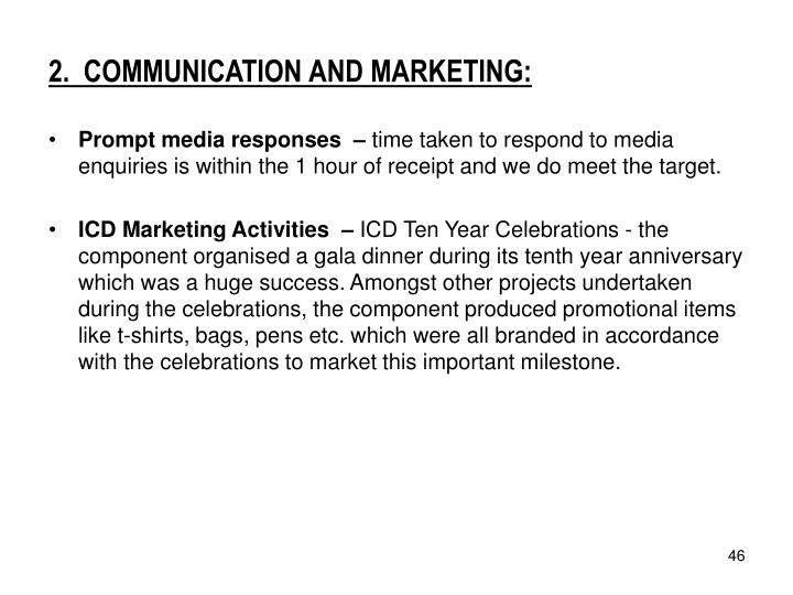 2.  COMMUNICATION AND MARKETING: