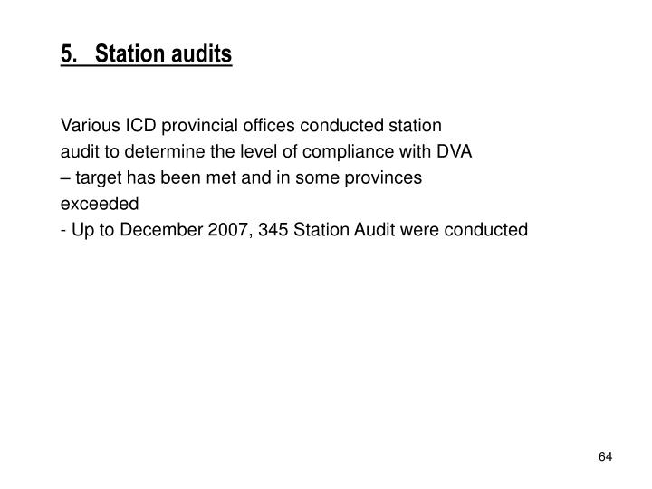 5.   Station audits