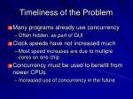 timeliness of the problem
