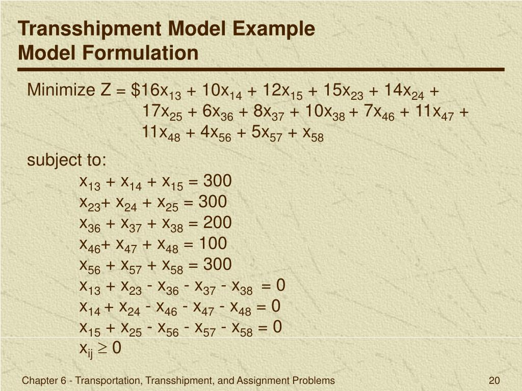 transportation transshipment and assignment problems Assignment problems an assignment problem is a balanced transportation problem in which all supplies and demands equal 1 an m m assignment problem may be efficiently solved by the hungarian method.