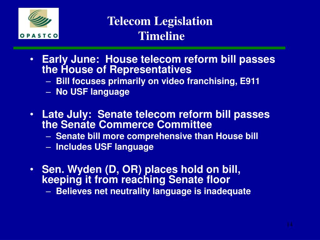 Early June:  House telecom reform bill passes the House of Representatives