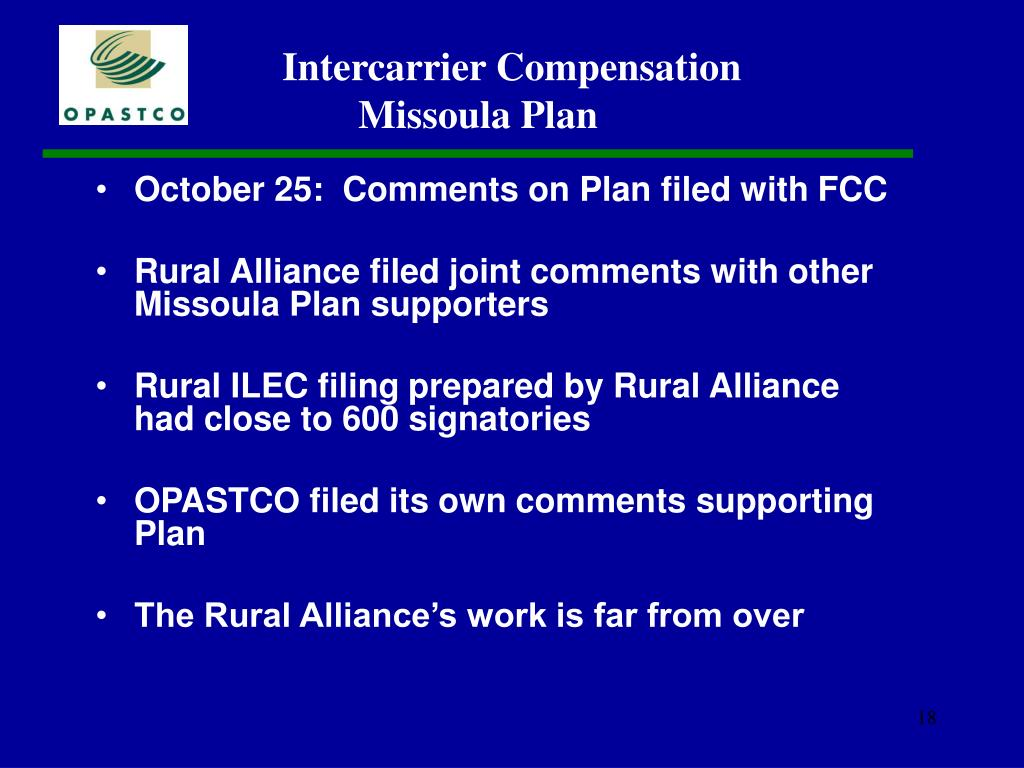 October 25:  Comments on Plan filed with FCC