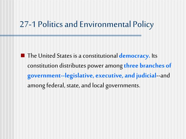 27-1 Politics and Environmental Policy