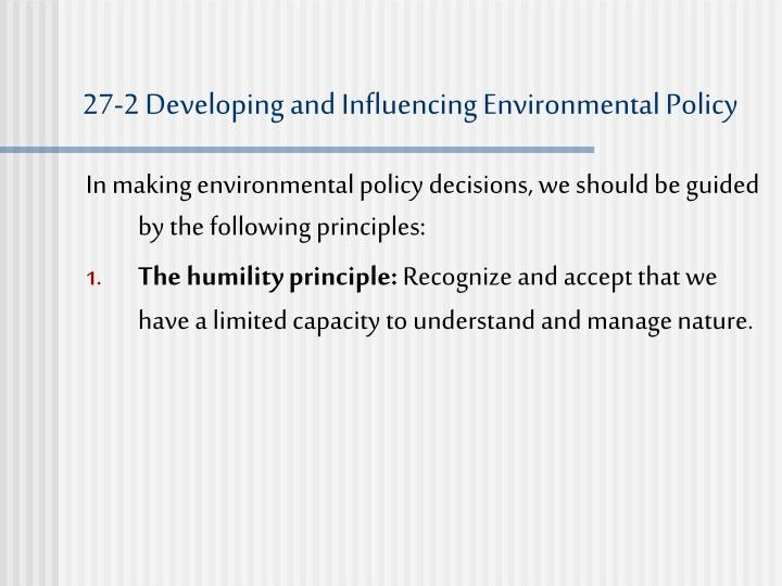 27-2 Developing and Influencing Environmental Policy