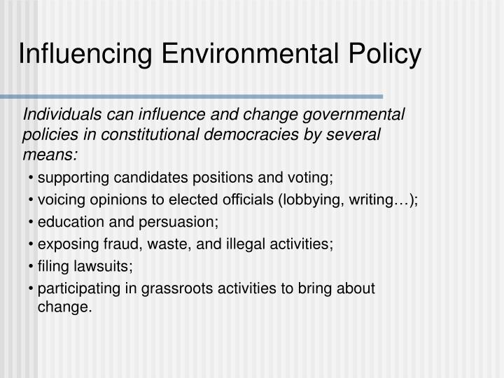 Influencing Environmental Policy