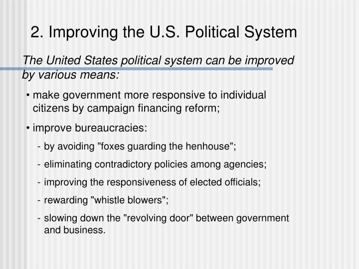 2. Improving the U.S. Political System