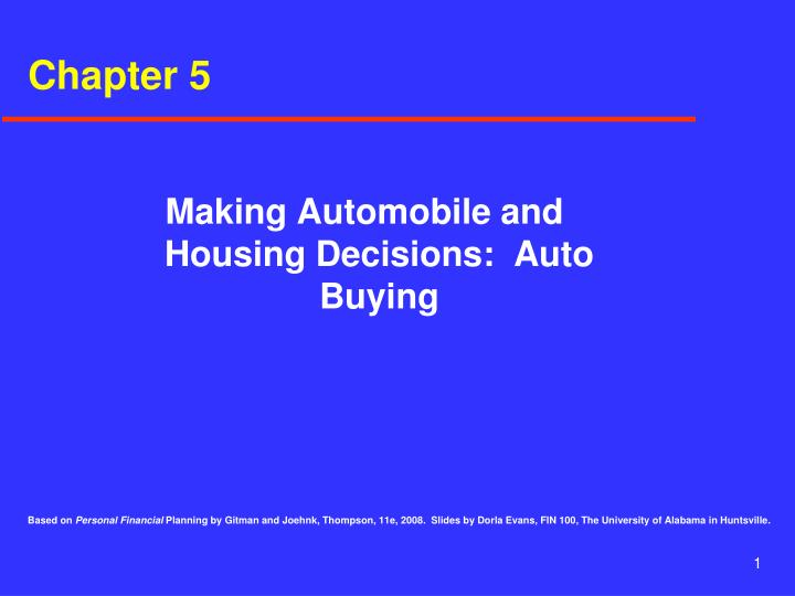 Making automobile and housing decisions auto buying