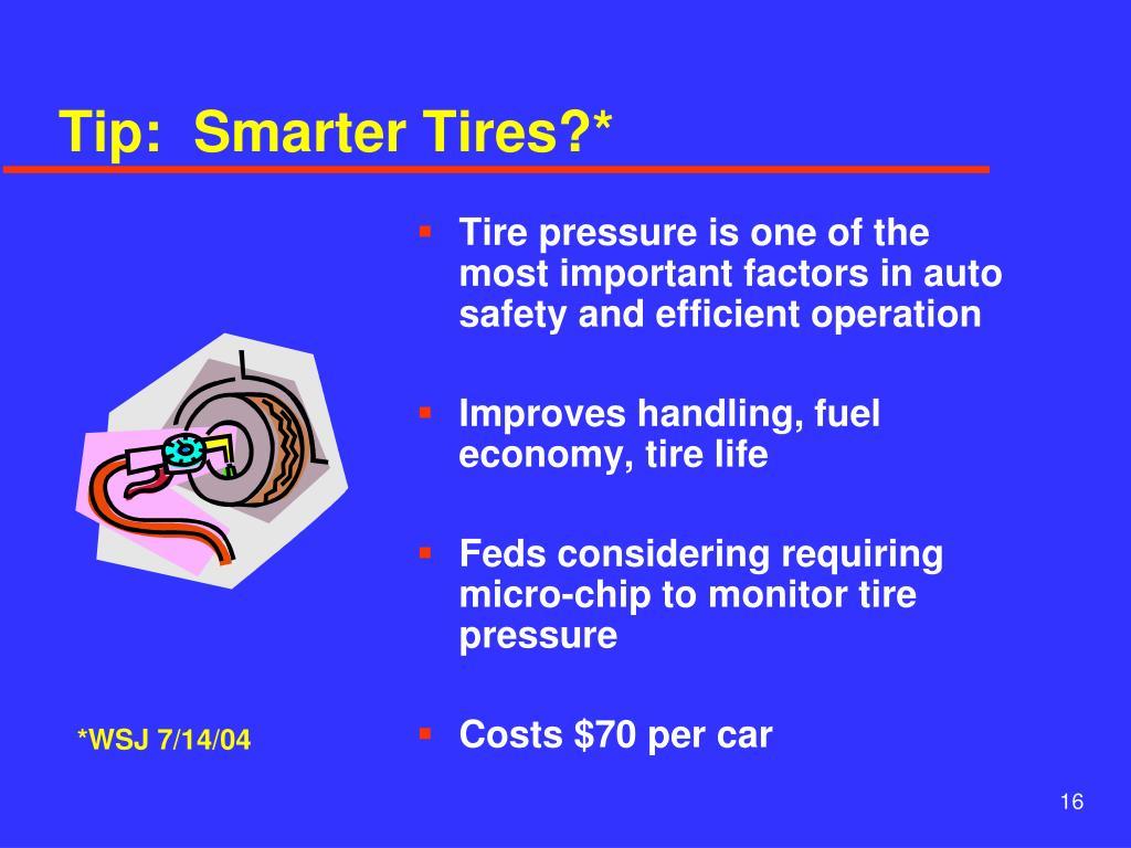 Tip:  Smarter Tires?*