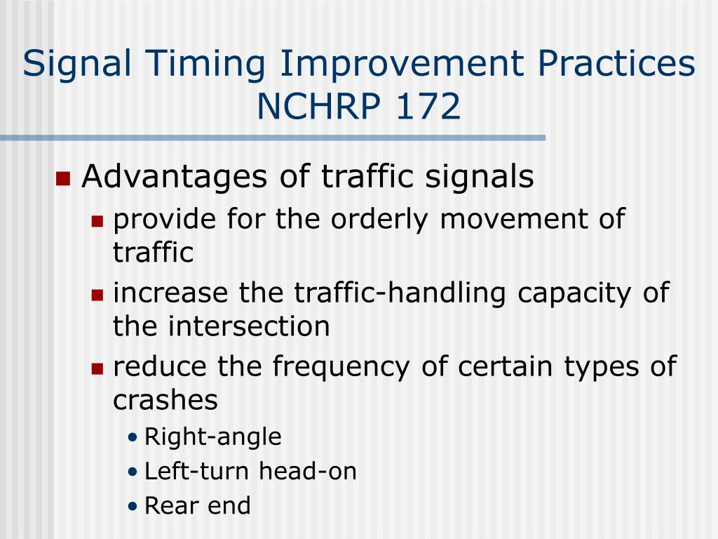 Signal Timing Improvement Practices