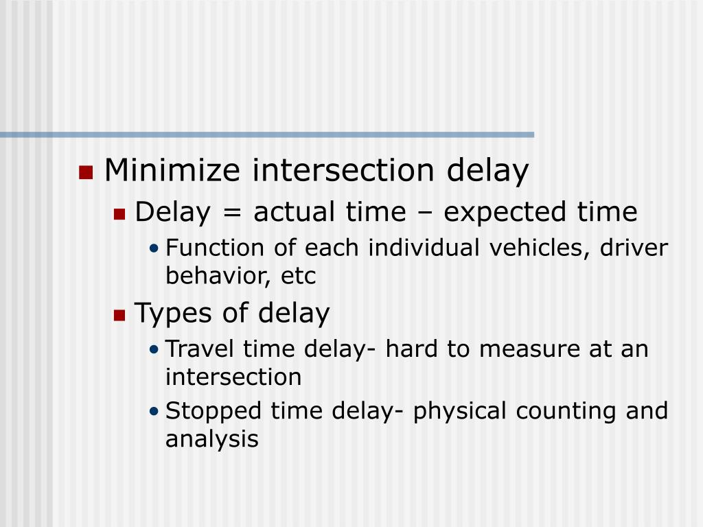Minimize intersection delay