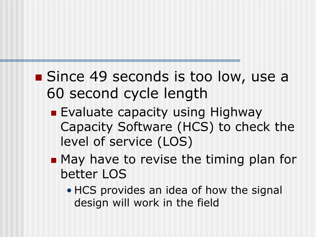 Since 49 seconds is too low, use a 60 second cycle length