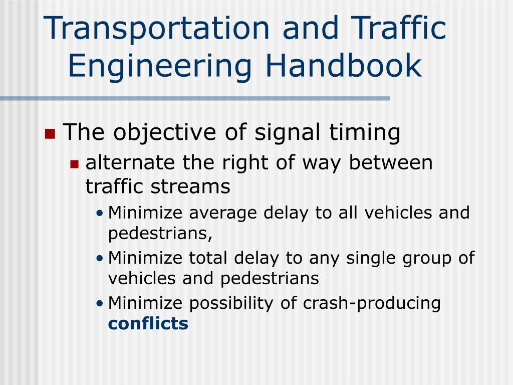 Transportation and Traffic Engineering Handbook