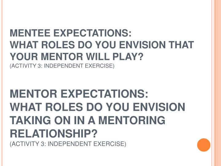 MENTEE EXPECTATIONS: