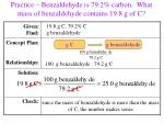 practice benzaldehyde is 79 2 carbon what mass of benzaldehyde contains 19 8 g of c90