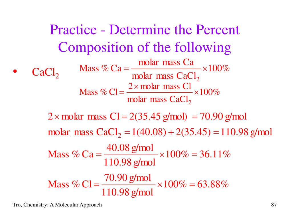 Practice - Determine the Percent Composition of the following
