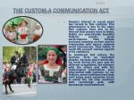 the custom a communication act